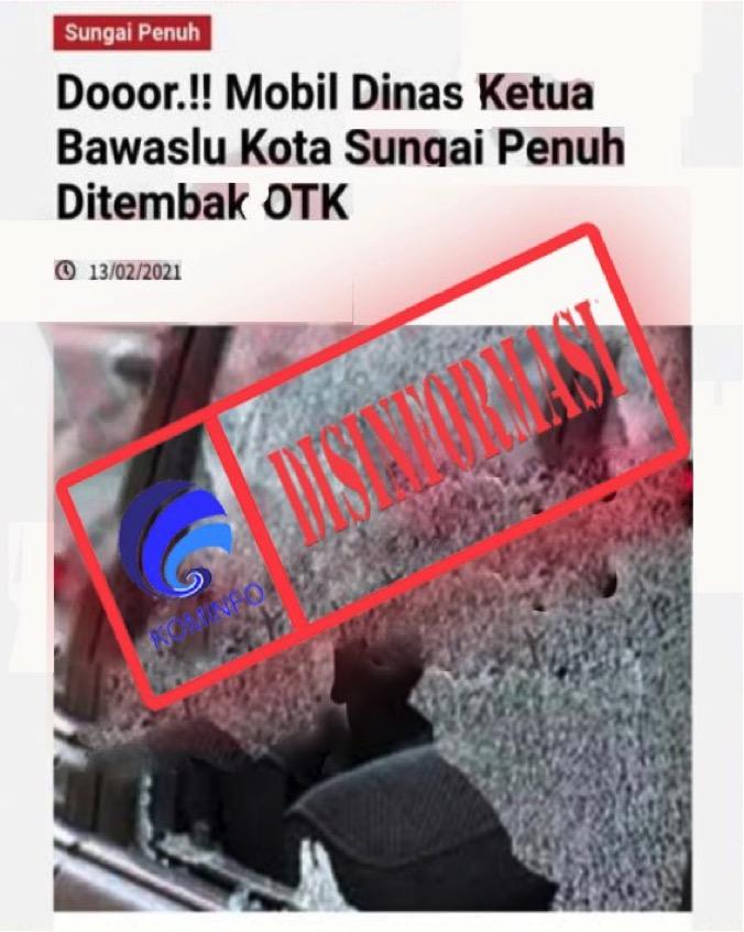 [DISINFORMASI] Mobil Ketua Bawaslu Kota Sungai Penuh Ditembak OTK